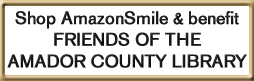 Shop AmazonSmile and benefit Friends of the Amador County Library